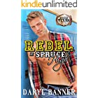 Rebel At Spruce High (A Spruce Texas Romance Book 5)