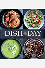 Dish of the Day: 365 Favorite Recipes for Every Day of the Year Kindle Edition