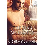 The Bear Necessities [Bear Essentials 4] (The Stormy Glenn ManLove Collection)