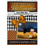 The Further Adventures of Kiki Lowenstein, Volume #15: Short Stories that Accompany the Kiki Lowenstein Mystery Series (The F