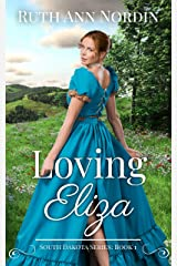 Loving Eliza (South Dakota Series Book 1) Kindle Edition