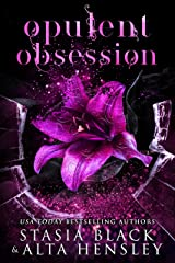 Opulent Obsession: A Dark Secret Society Romance Kindle Edition