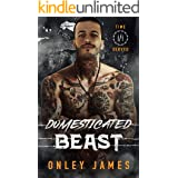 Domesticated Beast (Time Served Book 3)