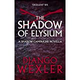 The Shadow of Elysium (The Shadow Campaigns)