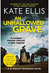 An Unhallowed Grave: Book 3 in the DI Wesley Peterson crime series Kindle Edition