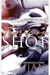 Teardrop Shot: A Friends to Lovers Sports Romance Kindle Edition