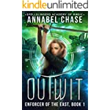 Outwit: Enforcer of the East (Spellslingers Academy of Magic Book 7)