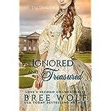 Ignored & Treasured: The Duke's Bookish Bride (Love's Second Chance Book 0)