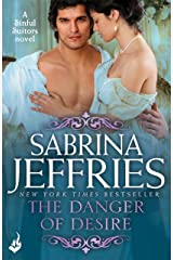 The Danger of Desire: Sinful Suitors 3: Dazzling Regency romance at its best! Kindle Edition