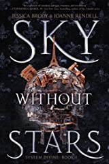 Sky Without Stars (System Divine Book 1) Kindle Edition