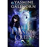 The Phantom Queen (Whisper Hollow Book 3)