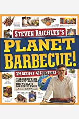 Planet Barbecue: 309 Recipes, 60 Countries Paperback