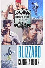 Blizzard (BearPaw Resort Book 2) Kindle Edition
