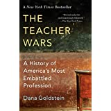 Teacher Wars: A History of America's Most Embattled Profession