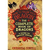 Complete Book Of Dragons: (A Guide to Dragon Species)