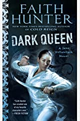 Dark Queen (Jane Yellowrock Book 12) Kindle Edition