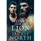Honey From the Lion: A Gay MM Time Travel Romance (Love Across Time Book 2)