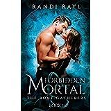 Forbidden Mortal: Book One (The Bone Gatherers 1)