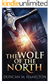 The Wolf of the North: Wolf of the North Book 1 (English Edition)