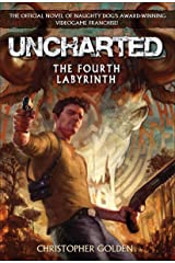 Uncharted: The Fourth Labyrinth Kindle Edition