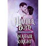 An Affair so Right (Rebel Hearts Book 4)