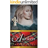 Awoken: A Medieval Scottish Romance (The Sisters of Kilbride Book 2)