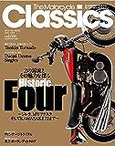 The Motorcycle Classics vol.6―大人のためのプレミアムモーターサイクルマガジン (ヤエスメデ…