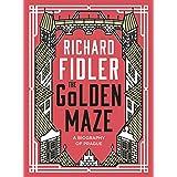 The Golden Maze: A biography of Prague