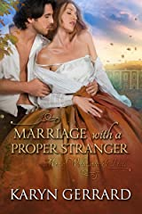 Marriage with a Proper Stranger (Men of Wollstonecraft Hall Book 1) Kindle Edition