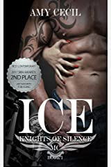 ICE: Knights of Silence MC Kindle Edition