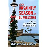 An Unsaintly Season in St. Augustine (A Kate on Vacation Mystery Book 1)