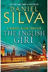 The English Girl (Gabriel Allon Book 13) Kindle Edition