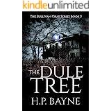 The Dule Tree (The Sullivan Gray Book 3)