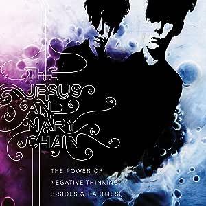 Power of Negative Thinking: B-Sides & Rarities