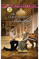 The Temporary Betrothal Kindle Edition