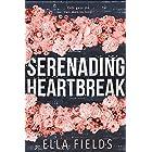 Serenading Heartbreak: A Rockstar Romance
