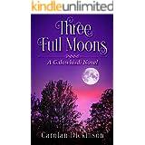 Three Full Moons : A Galowhisdi Novel