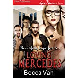 Loving Mercedes [Beautifully Imperfect 5] (Siren Publishing LoveXtreme Forever)