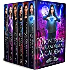 Montrose Paranormal Academy The COMPLETE Box Set: A Young Adult Urban Fantasy Academy Series