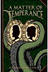 A Matter of Temperance (The Adventures of Ichabod Temperance Book 1) Kindle Edition