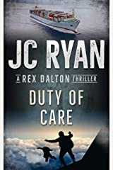 Duty Of Care: A Rex Dalton Thriller Kindle Edition