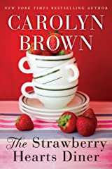 The Strawberry Hearts Diner Kindle Edition