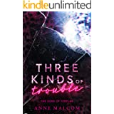 Three Kinds of Trouble (Sons of Templar MC Book Book 9)
