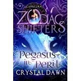 Pegasus in Peril: A Zodiac Shifters Paranormal Romance: Capricorn (Supernatural Wars Book 3)