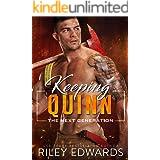 Keeping Quinn (The Next Generation Book 6)