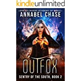 Outfox: Sentry of the South (Spellslingers Academy of Magic Book 5)