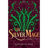 The Silver Mage: Book 4