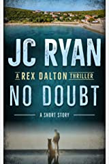 No Doubt: A Rex Dalton Thriller Kindle Edition