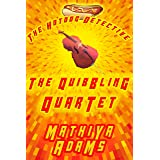 The Quibbling Quartet: The Hot Dog Detective (A Denver Detective Cozy Mystery)