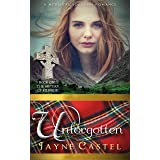 Unforgotten: A Medieval Scottish Romance (The Sisters of Kilbride Book 1)